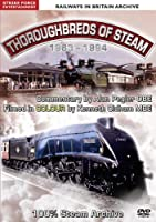 Thoroughbreds of Steam 1963-94 [DVD] [Import]