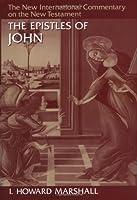 The Epistles of John (New International Commentary on the New Testament)