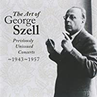 The Art of George Szell 1943 - 57 Vol. 2 by George Szell