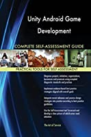 Unity Android Game Development Complete Self-Assessment Guide