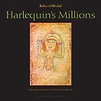 Harlequin's Millions: A Novel