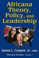 Africana Theory, Policy, and Leadership (Africana Studies)