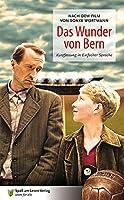 Das Wunder von Bern: Nach dem Drehbuch von Soenke Wortmann. Kurzfassung in Einfacher Sprache