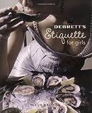 Debrett's Etiquette for Girls (Debretts) 画像