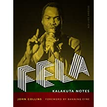 Fela: Kalakuta Notes (Music/Interview) (English Edition)