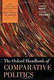 The Oxford Handbook of Comparative Politics (The Oxford Handbooks of Political Science)