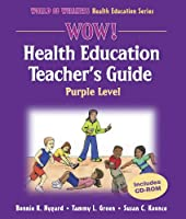 Wow! Health Education Teacher's Guide: Purple Level (World of Wellness Health Education Series)