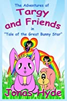 Targy: Tale of the Great Bunny Star