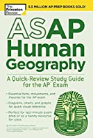 ASAP Human Geography: A Quick-Review Study Guide for the AP Exam (College Test Preparation)