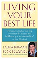 Living Your Best Life by Laura Berman Fortgang(2002-05-13)
