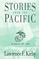 Stories from the Pacific: The Island War 1942-1945