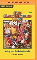 Kristy and the Baby Parade (Baby-sitters Club)