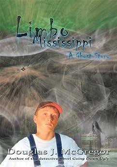 Limbo Mississippi by [Douglas J McGregor]
