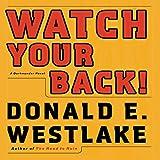 Watch Your Back!: A Dortmunder Novel