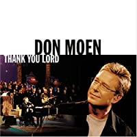 Thank You Lord (2004-07-28)