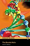 Penguin Readers: Level 6 THE DOUBLE HELIX (Penguin Readers (Graded Readers))