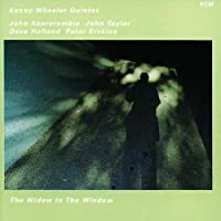 The Widow in the Window by Kenny Wheeler Quintet
