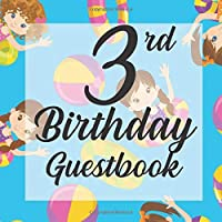 3rd Birthday Guestbook: Swimming Pool Beach Party Themed - Third Party Baby Anniversary Event Celebration Keepsake Book - Family Friend Sign in Write Name, Advice Wish Message Comment Prediction - W/ Gift Recorder Tracker Log & Picture Space