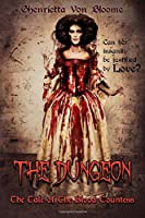 The Dungeon: The Tale of The Blood Countess