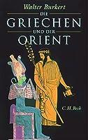 Die Griechen und der Orient