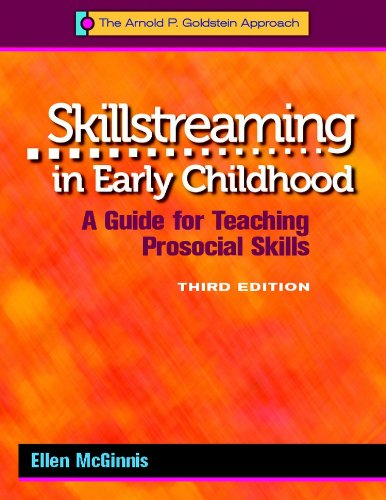 Download Skillstreaming in Early Childhood: A Guide for Teaching Prosocial Skills 0878226540