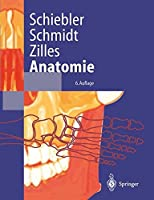 Anatomie: Zytologie, Histologie, Entwicklungsgeschichte, Makroskopische Und Mikroskopische Anatomie Des Menschen (Springer-Lehrbuch)