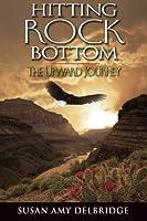 Hitting Rock Bottom the Upward Journey