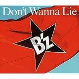 Don't Wanna Lie(初回限定盤)(DVD付)