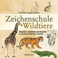 Zeichenschule Wildtiere: Saeugetiere, Amphibien und Reptilien in maximal 8 Schritten zeichnen und kolorieren. Mit Informationen zu Merkmalen, Vehalten und Lebensraeumen der Tiere