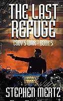 The Last Refuge (Cody's War)