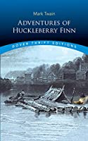 Adventures of Huckleberry Finn (Dover Thrift Editions)