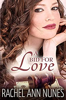A Bid For Love: (Deal for Love, Book 1) (Love Series) by [Nunes, Rachel Ann]