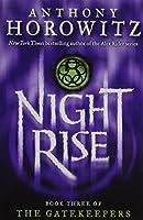 Nightrise (Gatekeepers)
