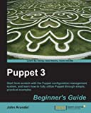 Puppet 3 Beginner's Guide (English Edition)
