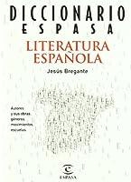 Diccionario de la Literatura Espanola/ Dictionary of the Spanish Literature