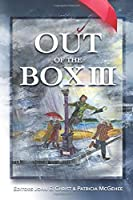 Out of the Box III: An Anthology of Pencil Me In