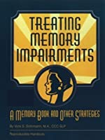 Treating Memory Impairments: A Memory Book and Other Strategies