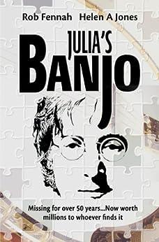 [Fennah, Rob, Jones, Helen A]のJulia's Banjo (English Edition)