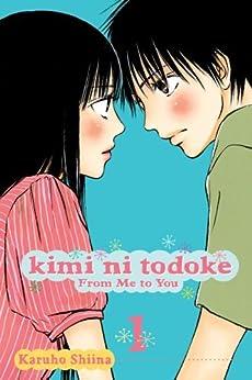 [Shiina, Karuho]のKimi ni Todoke: From Me to You, Vol. 1 (English Edition)