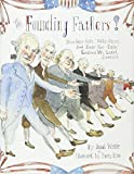 The Founding Fathers!: Those Horse-Ridin', Fiddle-Playin', Book-Readin', Gun-Totin' Gentlemen Who Started America by Jonah Winter(2015-01-06) 画像