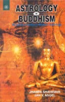Astrology in Buddhism: Buddhist Practice to Modern Astrology