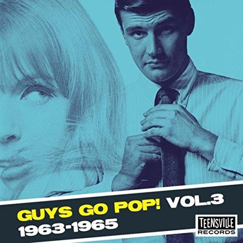 Guys Go Pop! (1963-1965) (Vol. 3)