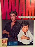 Wham!: In Their Own Words