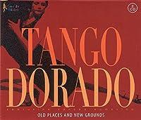 Tango Dorado - Old Places