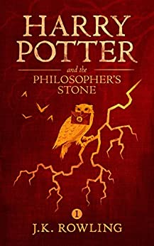 [Rowling, J.K.]のHarry Potter and the Philosopher's Stone (English Edition)