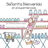 Señorita Bienvenida en el supermercado / Welcome to the supermarket Miss