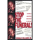 Stop the Funeral: Reaching a Generation Determined to Kill Itself