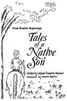 From Humble Beginnings: Tales of a Native Son