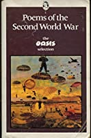 Poems of the Second World War: Oasis Selection (Everyman's Classics S.)