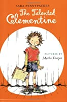 The Talented Clementine by Sara Pennypacker(2008-04-01)